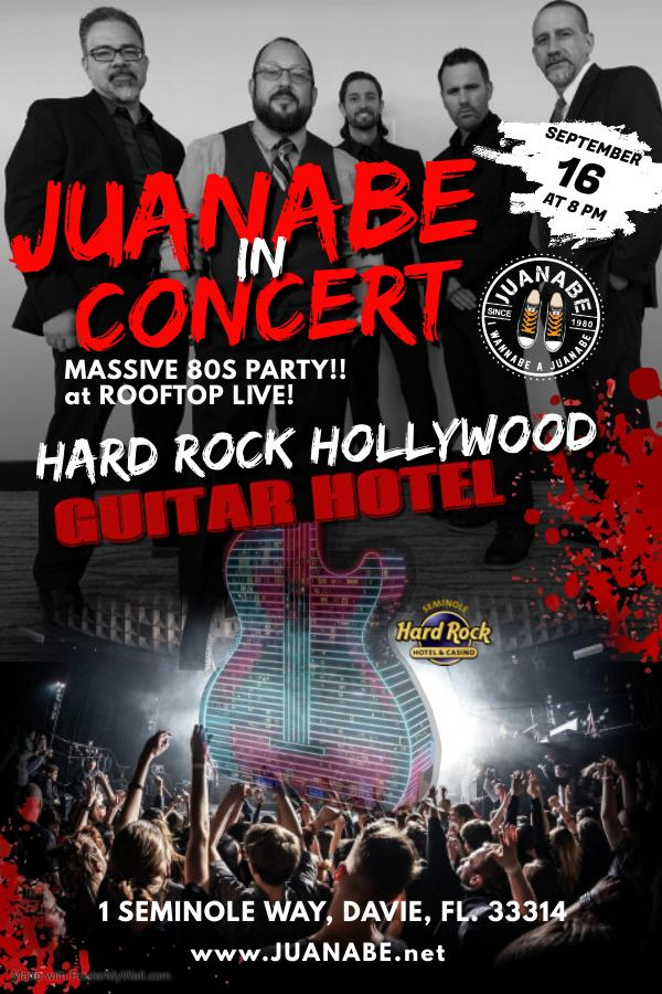 JUANABE IN CONCERT AT HARD ROCK HOLLYWOOD -SEP 16th - 8PM
